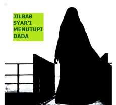 Dinamakan Jilbab jika Lebar Hingga Menutupi Dada